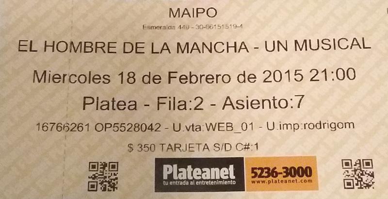 """Ingresso """"El Hombre de La Mancha"""", Teatro Maipo, Buenos Aires."""